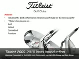 Titleist 2009-2010 Iron Introduction